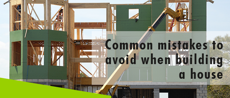 Erisa-Common mistakes to avoid when building a house-Banner