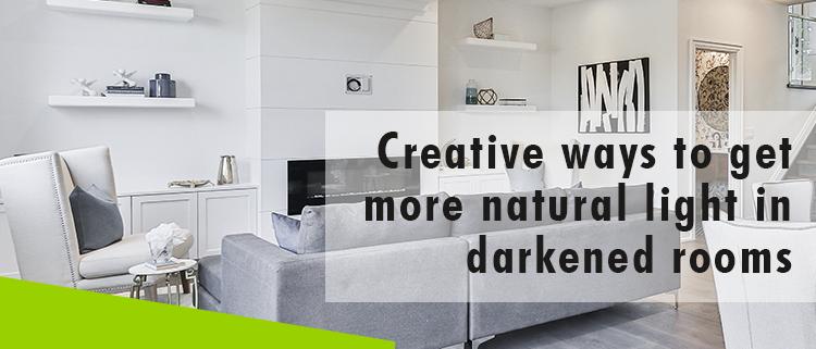 Erisa-Creative ways to get more natural light in darkened rooms-Banner