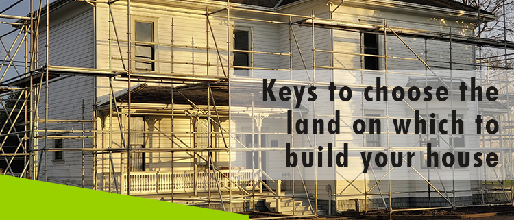 Erisa-Keys to choose the land on which to build your house-Banner(1)