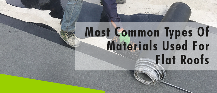 Erisa-Most Common Types Of Materials Used For Flat Roofs-Banner