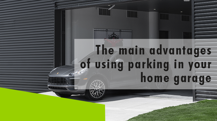Erisa-The main advantages of using parking in your home garage-Banner