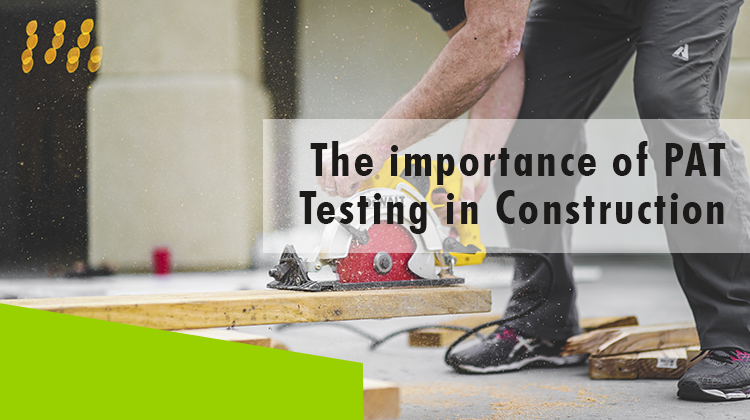 Erisa-The importance of PAT Testing in Construction-Banner